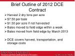 brief outline of 2012 dce contract