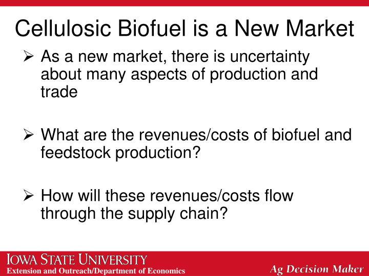 As a new market, there is uncertainty about many aspects of production and trade