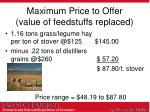 maximum price to offer value of feedstuffs replaced