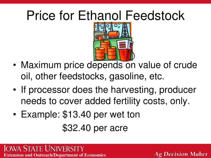Price for Ethanol Feedstock