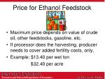 price for ethanol feedstock