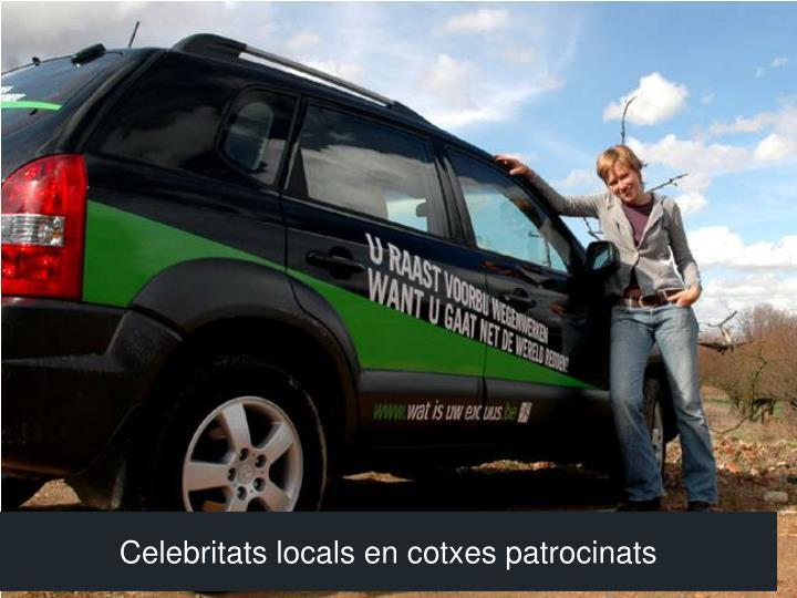 Celebritats locals en cotxes patrocinats