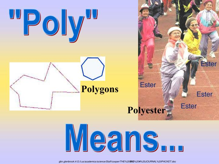 """Poly"""
