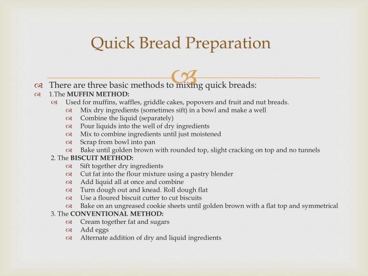 Quick Bread Preparation