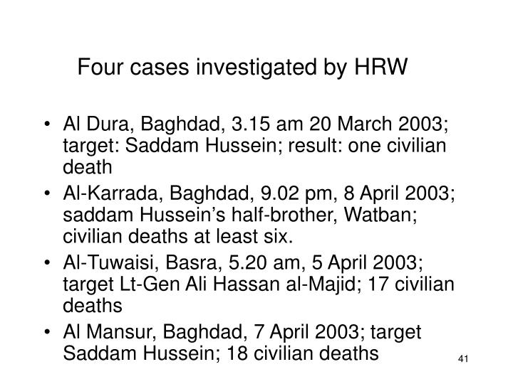 Four cases investigated by HRW