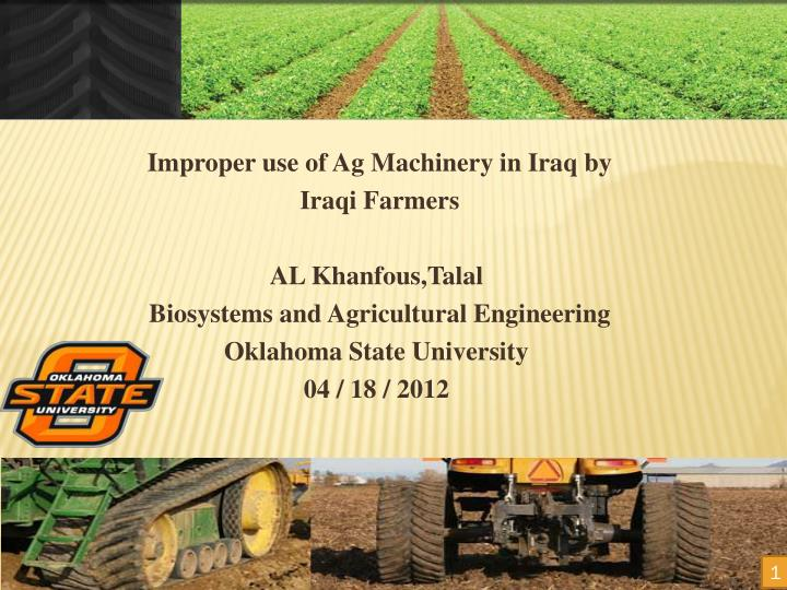 Improper use of Ag Machinery in Iraq by