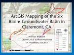 arcgis mapping of the six basins groundwater basin in claremont ca