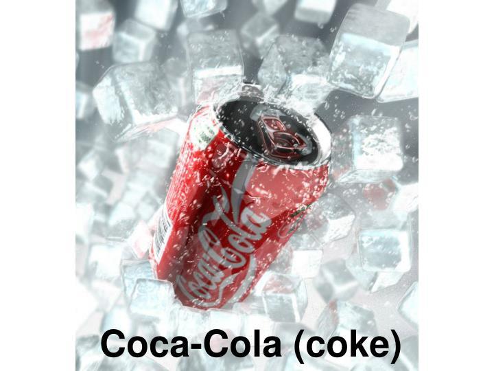 Coca-Cola (coke)