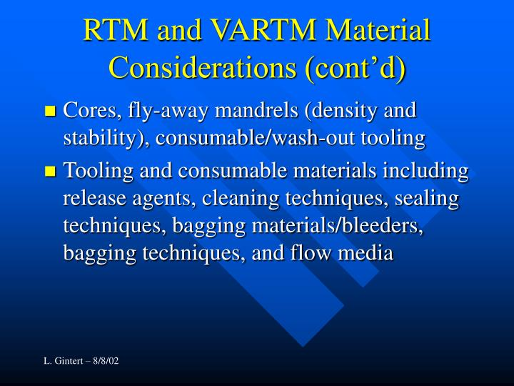 RTM and VARTM Material Considerations (cont'd)