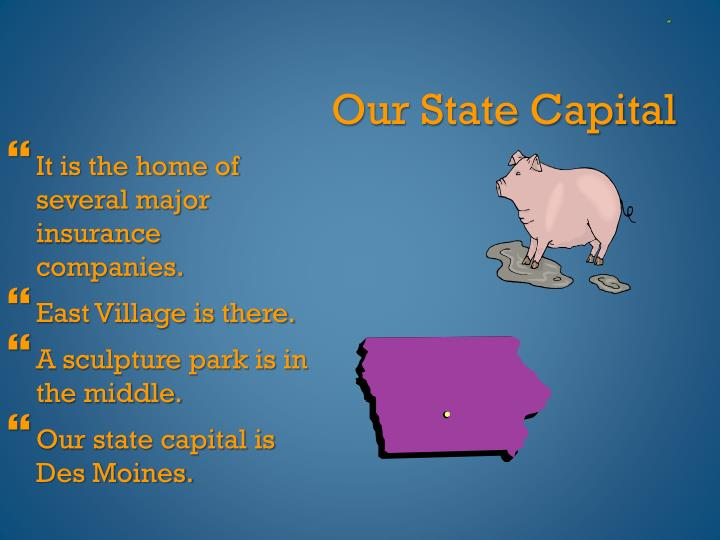 Our State Capital