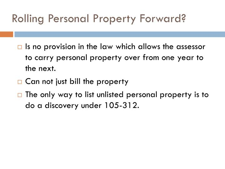 Rolling Personal Property Forward?