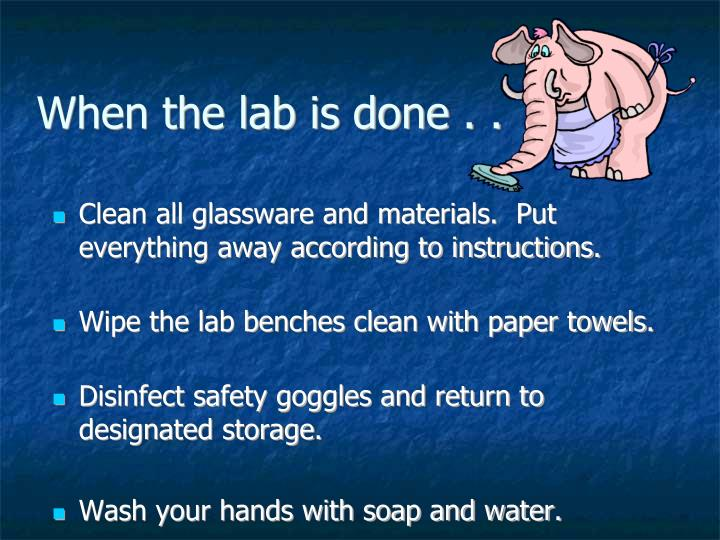 When the lab is done . .