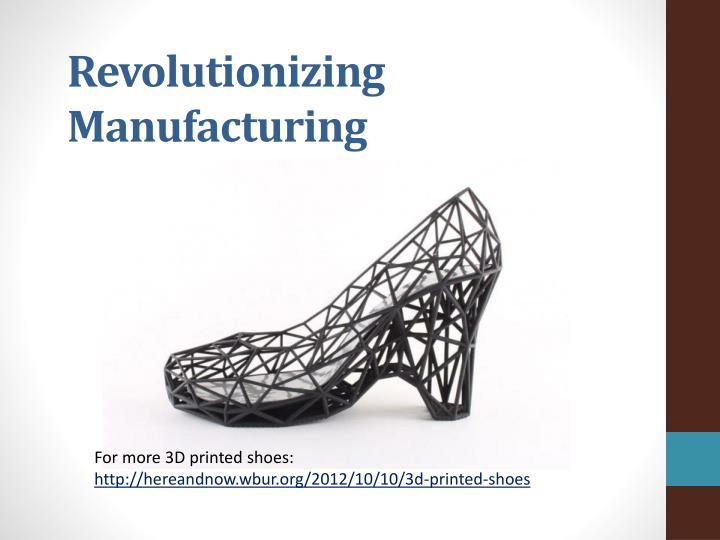 Revolutionizing Manufacturing