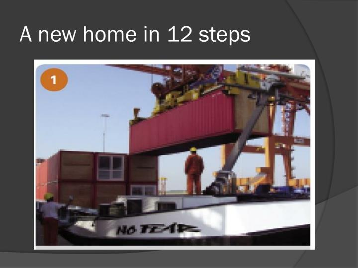 A new home in 12 steps