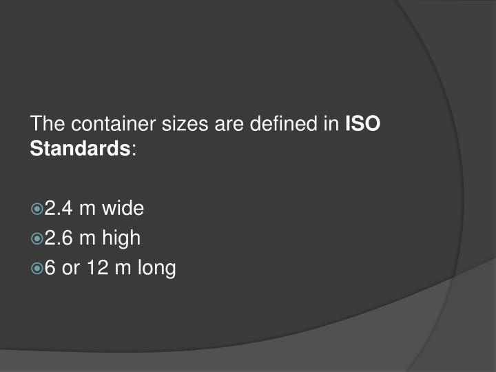 The container sizes are defined in