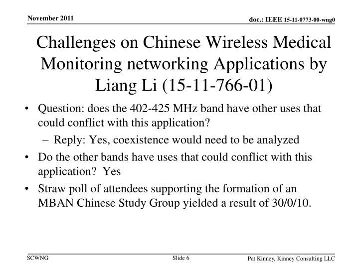 Challenges on Chinese Wireless Medical Monitoring networking Applications by