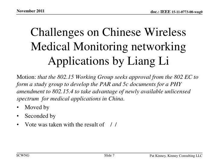 Challenges on Chinese Wireless Medical Monitoring networking Applications by Liang Li