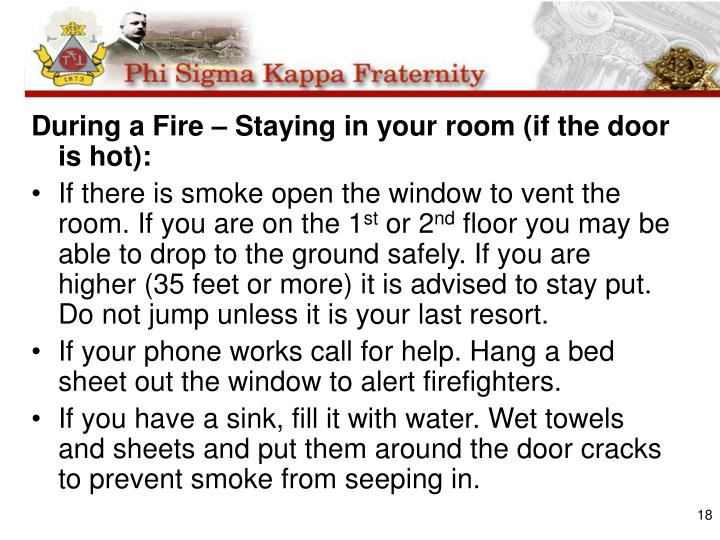During a Fire – Staying in your room (if the door is hot):