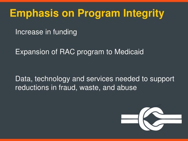 Emphasis on Program Integrity