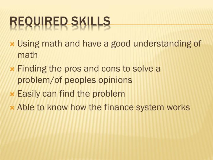 Using math and have a good understanding of math