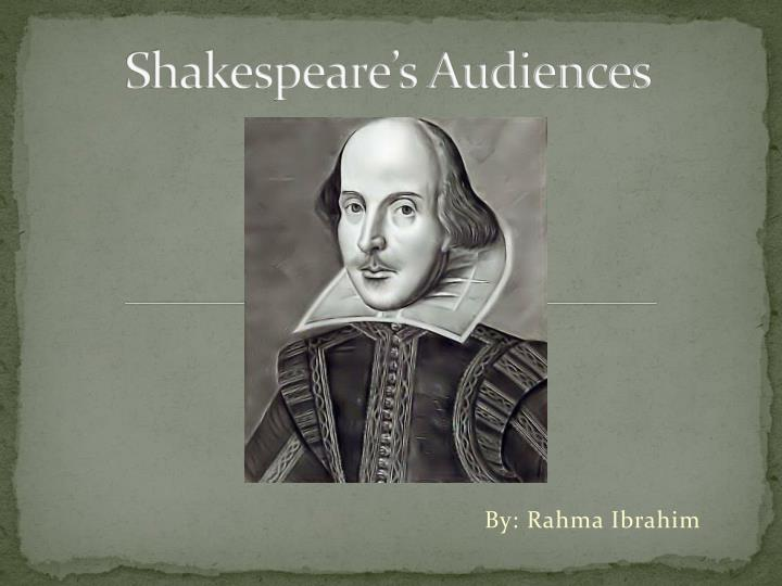 Shakespeare s audiences