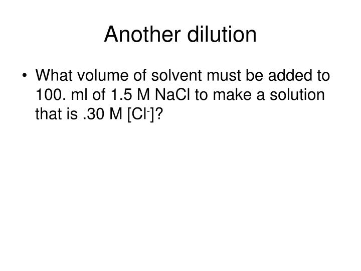Another dilution