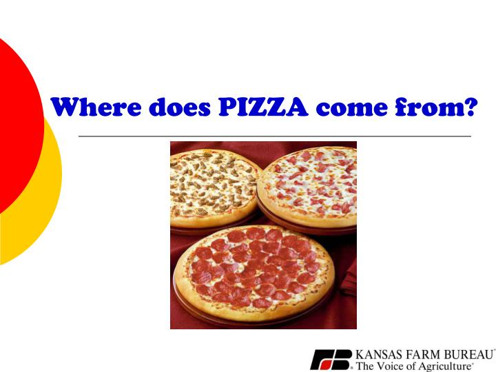 Where does PIZZA come from?