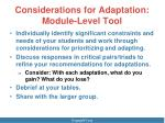 considerations for adaptation module level tool