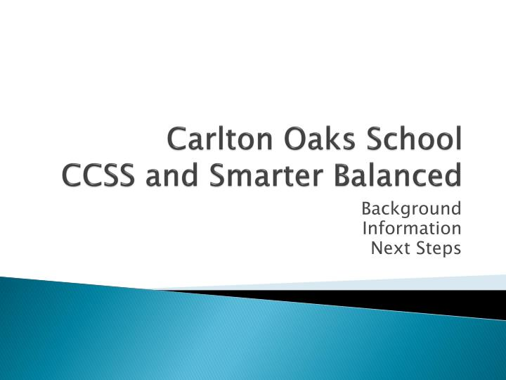 Carlton oaks school ccss and smarter balanced