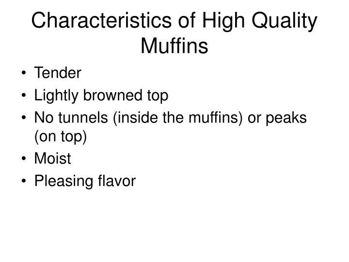 Characteristics of High Quality Muffins