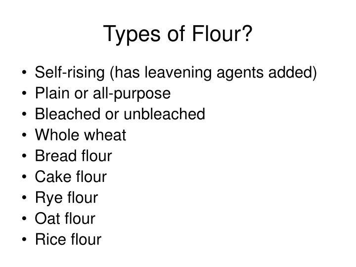 Types of Flour?