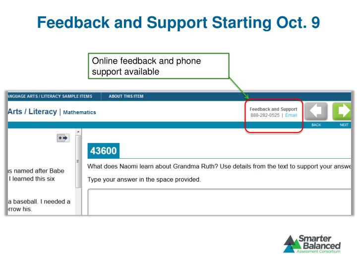Feedback and Support Starting Oct. 9