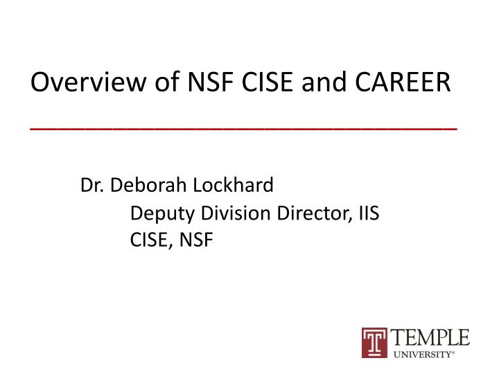 Overview of NSF CISE and CAREER