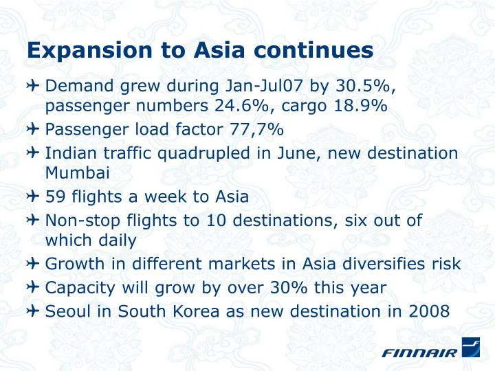 Expansion to Asia continues