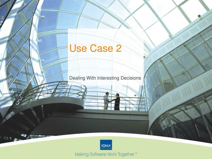 Use Case 2