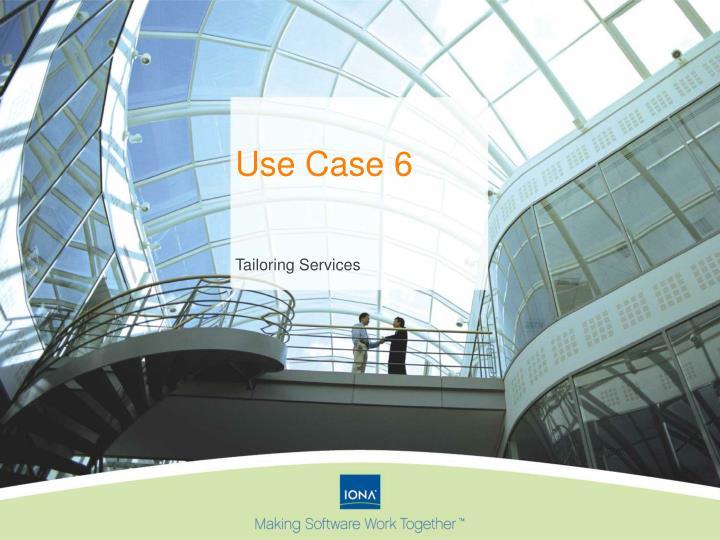 Use Case 6
