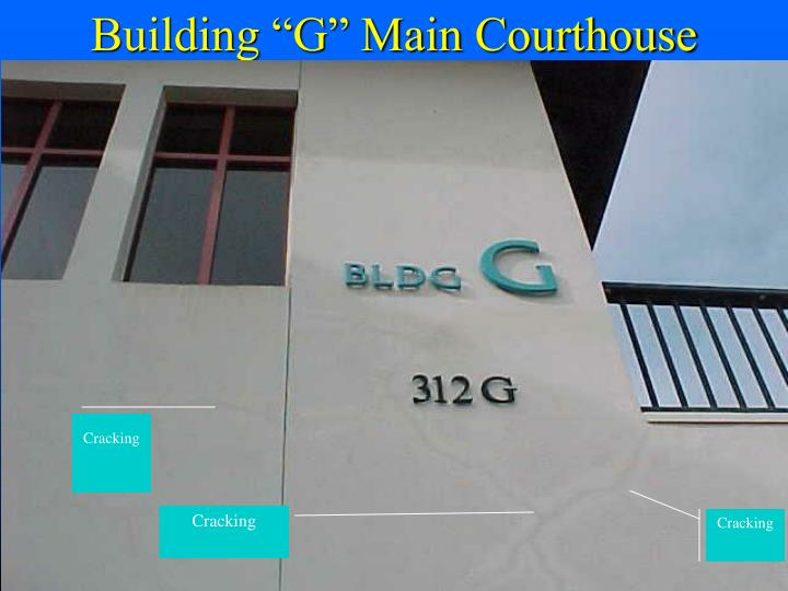 "Building ""G"" Main Courthouse"