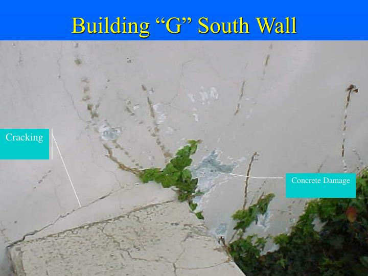 "Building ""G"" South Wall"