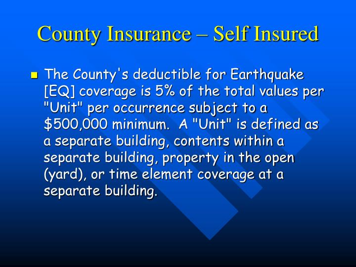 County Insurance – Self Insured