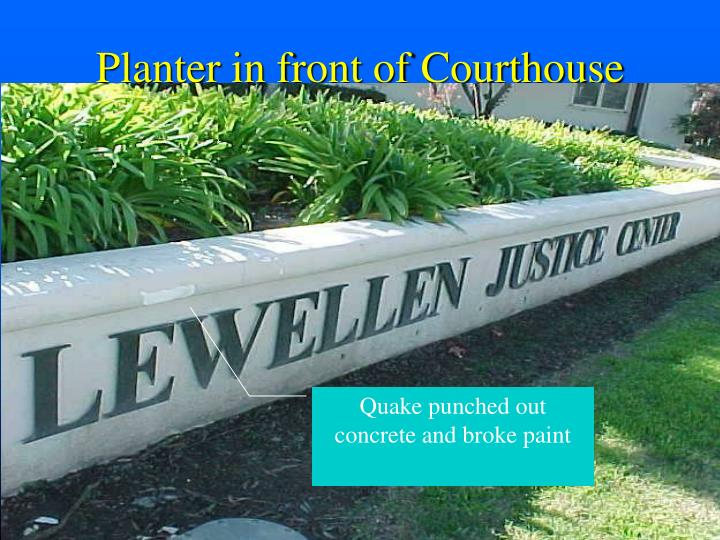 Planter in front of Courthouse
