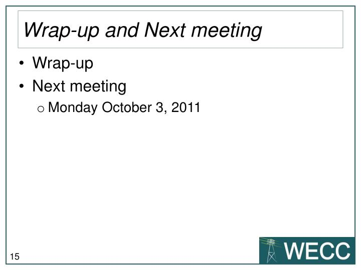 Wrap-up and Next meeting