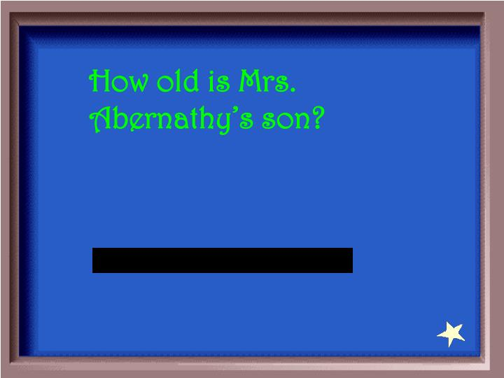 How old is Mrs. Abernathy's son?