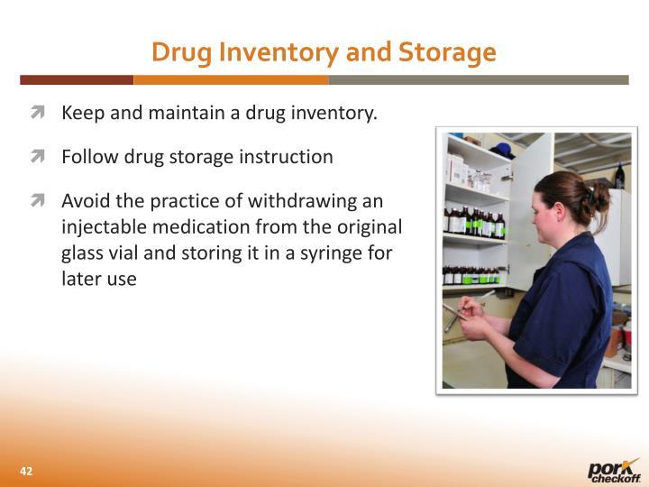 Drug Inventory and Storage