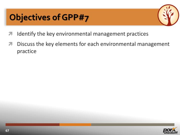 Objectives of GPP#7