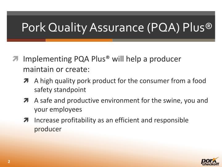 Pork Quality Assurance (PQA) Plus®