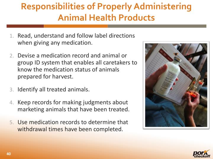 Responsibilities of Properly Administering Animal Health Products