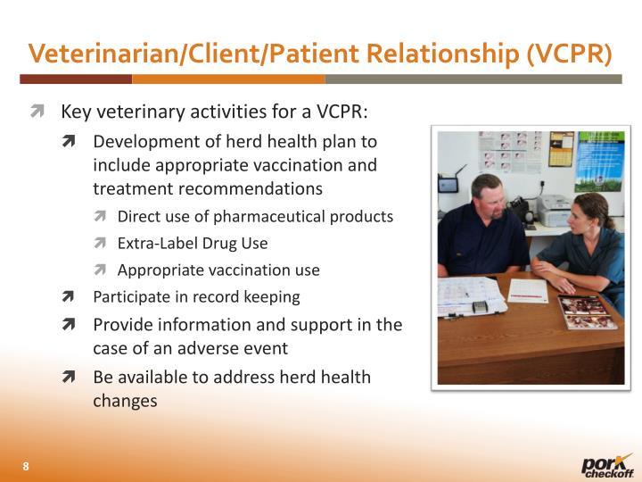 Veterinarian/Client/Patient Relationship (VCPR)