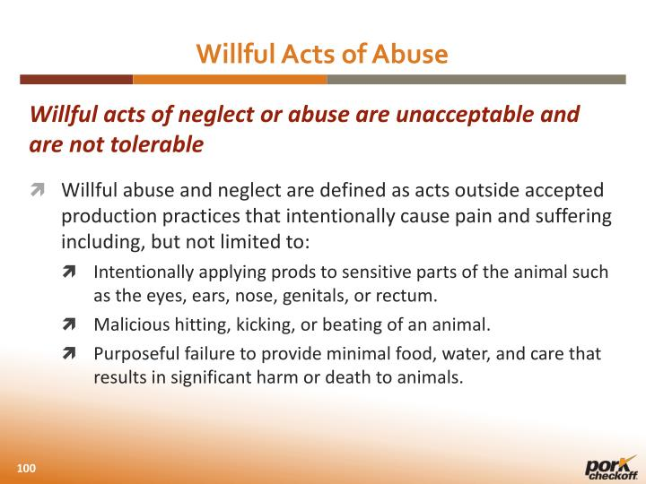 Willful Acts of Abuse