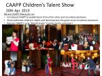 caapp children s talent show 20th apr 2013