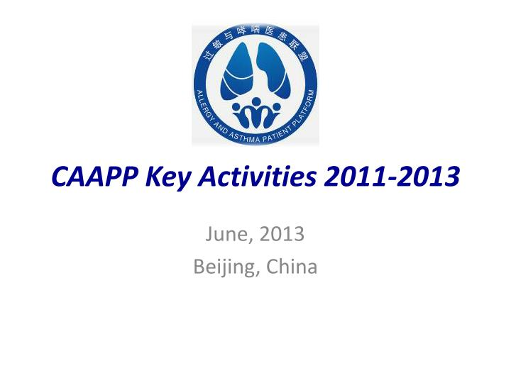 caapp key activities 2011 2013